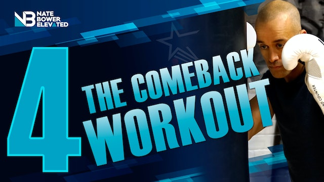 The Comeback - Heavy Bag Workout  4 - no music