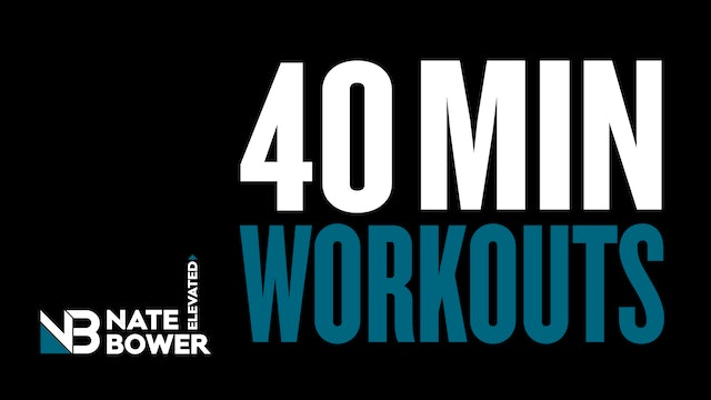 Elevated 40 Minute Workouts (free)
