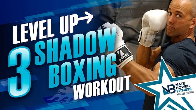 Level Up Shadow Boxing Workout 3 of 5