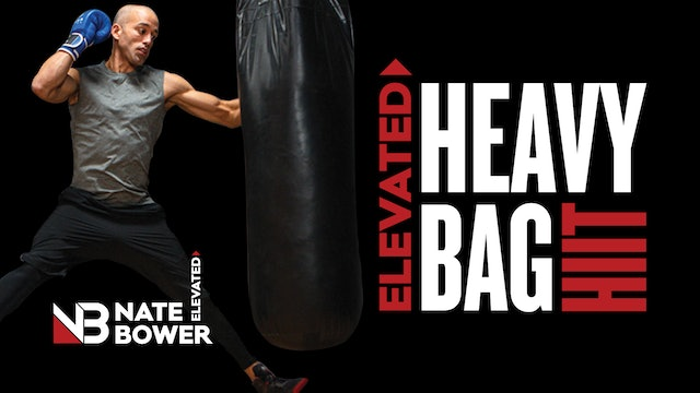 Elevated Heavy Bag HIIT Workouts