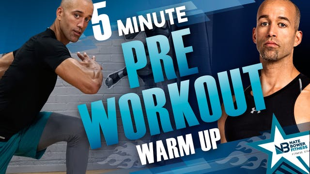 Ultimate 5 Minute Pre Workout Warm up...