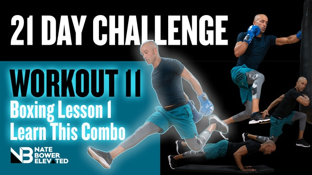 21 Day Challenge-Day 11-3 Combo Boxing Class