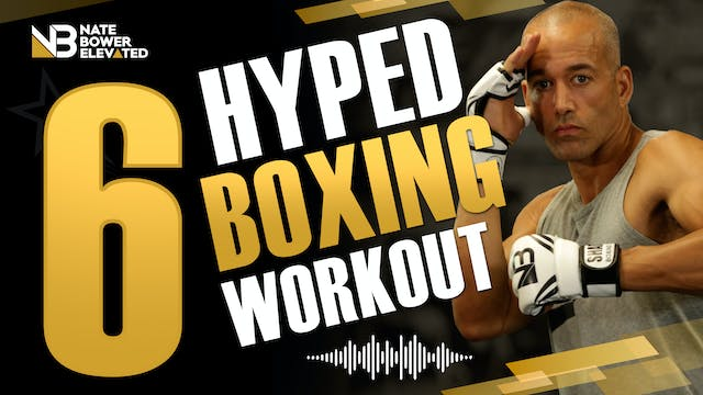 Hyped Workout 6