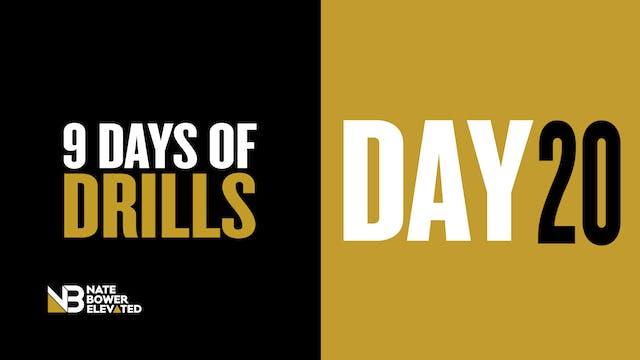 DRILLS Day 20