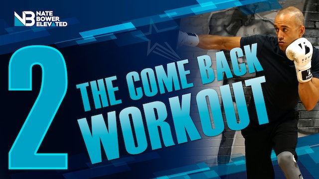 THE COMEBACK Workout series - Heavy Bag Workout 2 - - no music