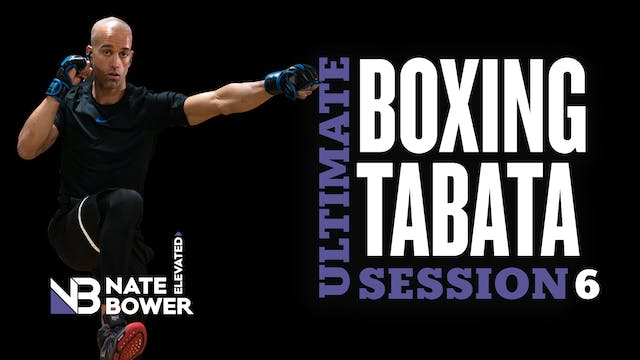 The Ultimate Tabata Boxing Session 6