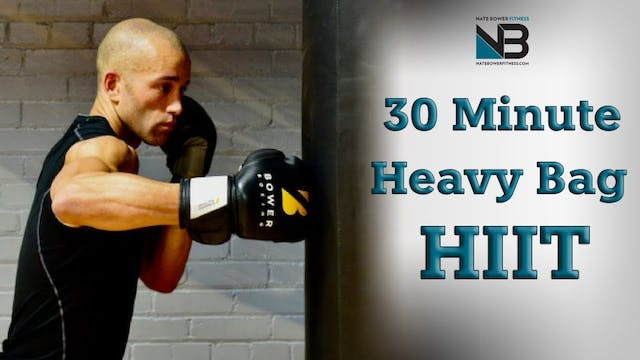 30 Minute Heavy Bag HIIT Workout 1