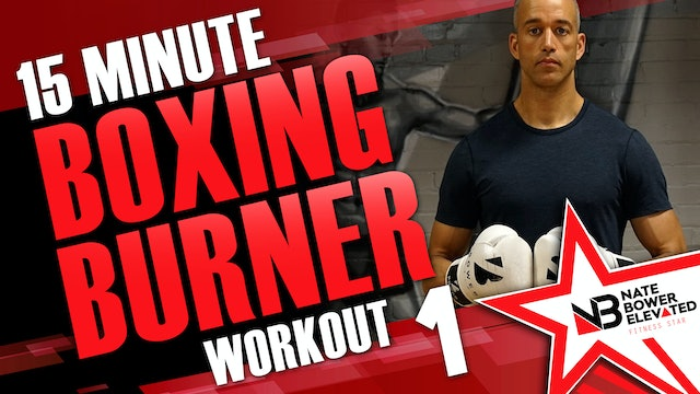 15 Minute Boxing Burners Workout 1 of 8