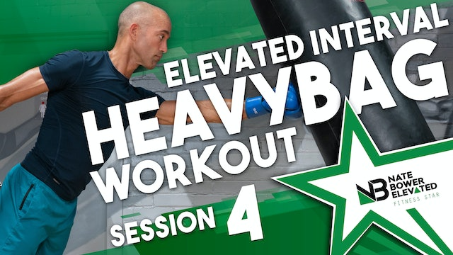 Elevated Heavy Bag Interval Workout Session 4 No Music