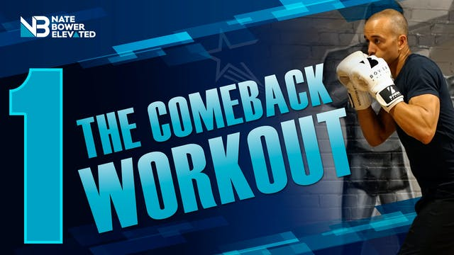 The Comeback Workout 1 of 5 - Heavy Bag