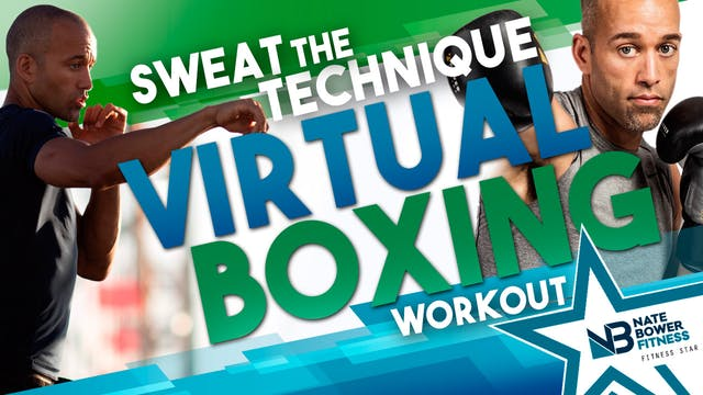Sweat the Technique Virtual Boxing Wo...