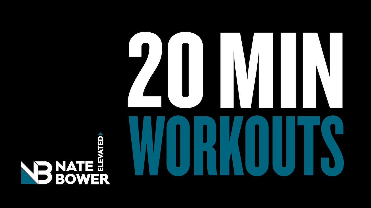 Elevated 20 Minute Workouts ( free)