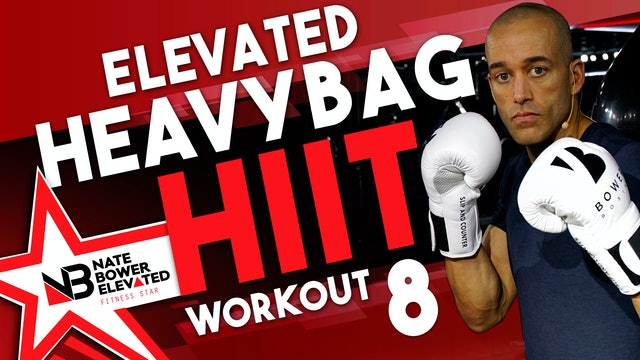 Elevated Heavy Bag HIIT Workout 8-no musuc