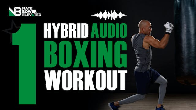 Elevated Hybrid Audio Boxing Workouts...