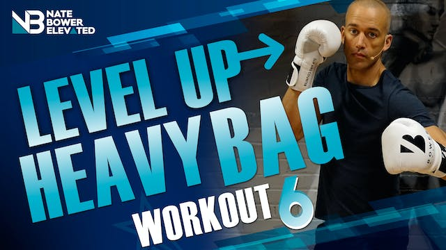 Level Up Heavy Bag Workout 6 - No music