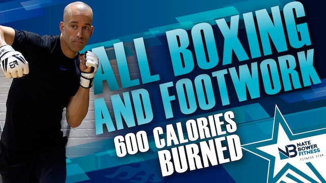 600 Calorie All boxing Combinations Workout | All levels |NateBowerElevated