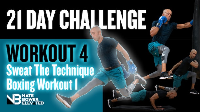 21 Day Challenge-Day 4-Sweat the Technique