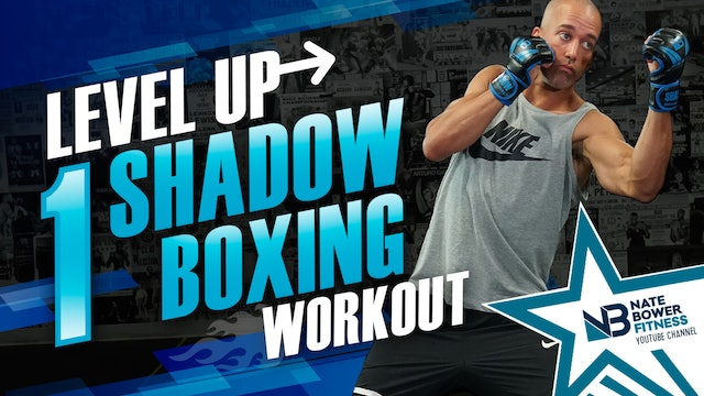 Level up Shadow Boxing Workout 1 of 5