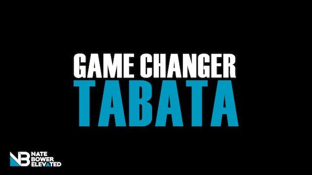 Game Changer Tabata 25 Minute Workouts