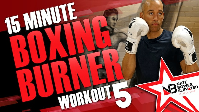 15 Minute Boxing Burners Workout 5 of 8