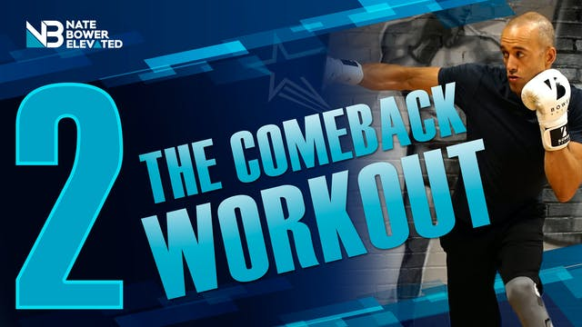 The Comeback Workout 2 of 5 - Heavy Bag
