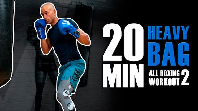 20 MIN HEAVY BAG ALL BOXING WORKOUT S...