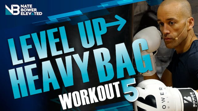 Level Up Heavy Bag Workout 5 - No Music