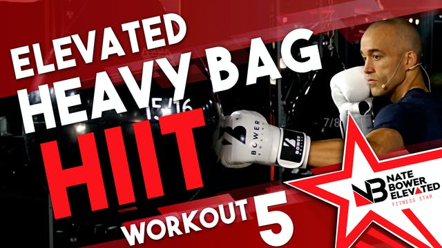 Elevated Heavy Bag HIIT Workout 5 no ...
