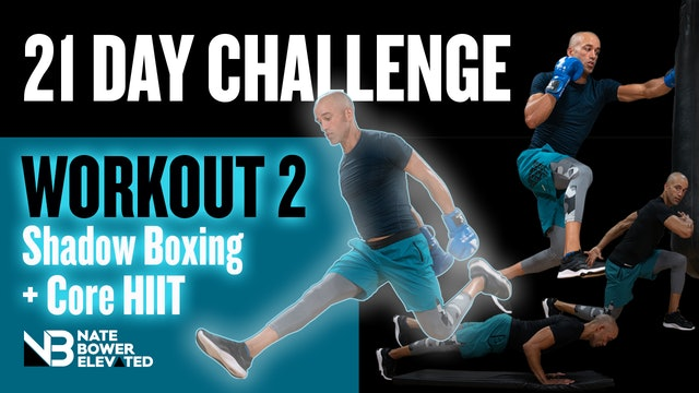 21 DAY FITNESS CHALLENGE DAY 2-Boxing and Core HIIT