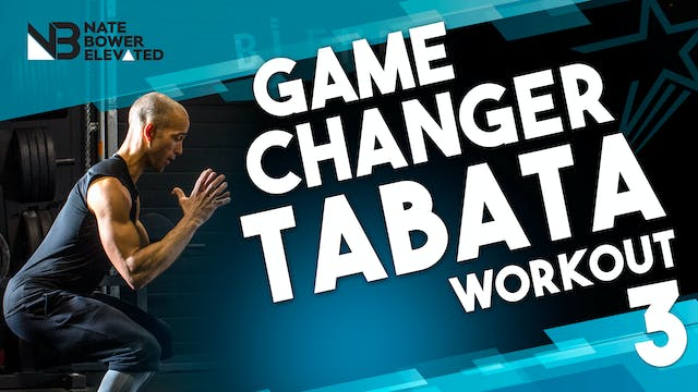Game Changer Tabata Workout 3-NO MUSIC