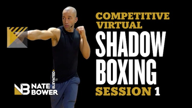 Competitive Virtual Shadow Boxing Session 1