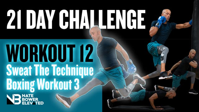 21 Day Challenge Day 12-Sweat the Tec...