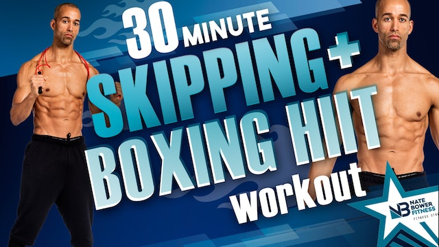 30 Minute Skipping and Boxing Interval Workout _ NateBowerFitness