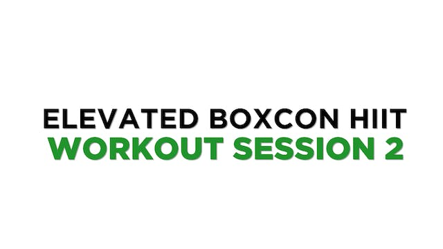 ELEVATED BOXCON HIIT SESSION 2