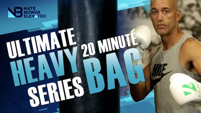 Ultimate 20 Minute Heavy Bag Workouts