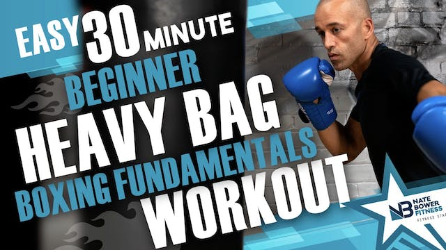 30 Minute Boxing Heavy Bag Fundementa...