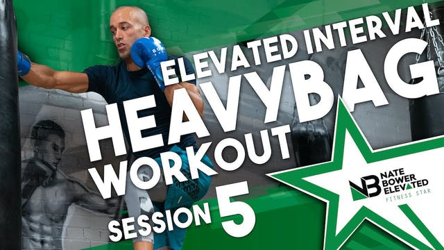 Elevated Interval Heavy Bag Workout 5