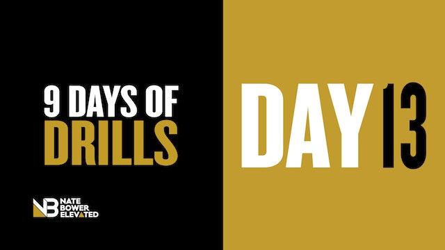 Phase 2-DRILLS-DAY 13