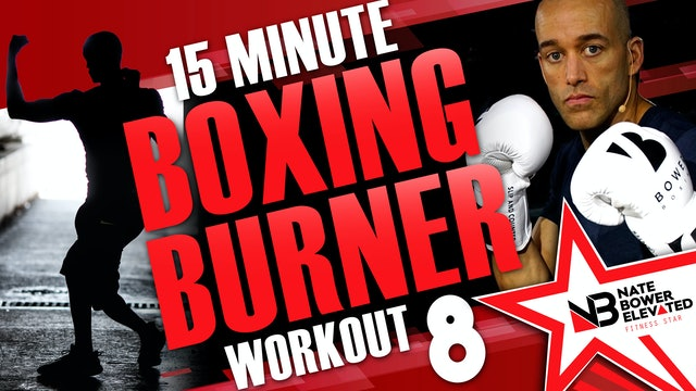 15 Minute boxing Burner Workout 8 of 8