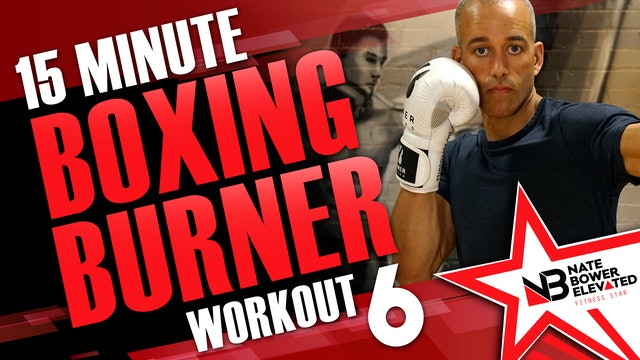 15 Minute Boxing Burners Workout 6 of 8