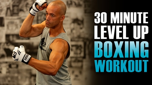 30 Minute Level Up Shadow Boxing HIIT