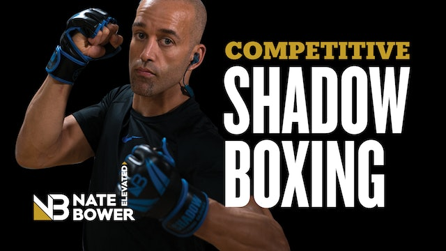 Competitive Shadow Boxing Introduction