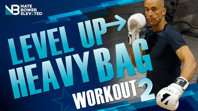 Level Up Heavy Bag Workout 2 - No Music