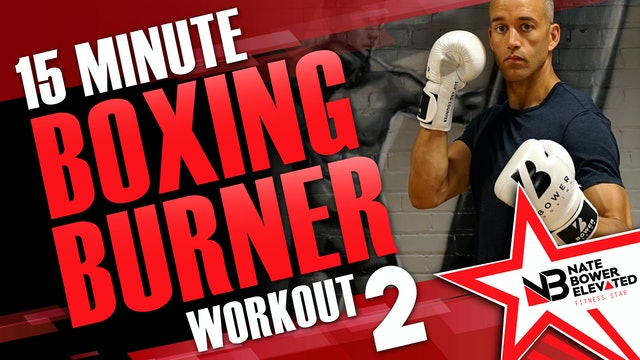15 Minute Boxing Burners Workout 2 of 8