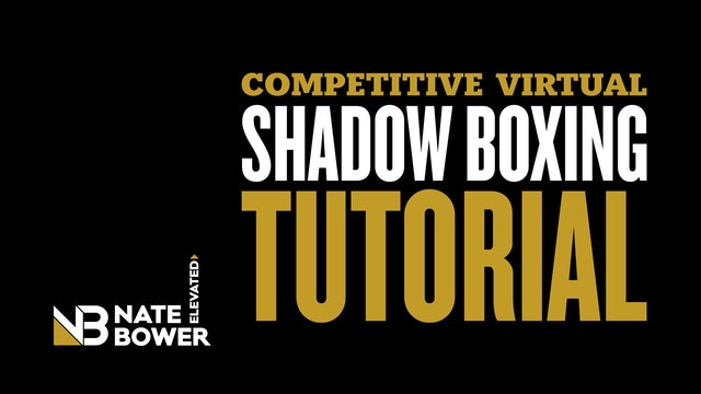 Competitive Virtual Shadow Boxing Tutorial