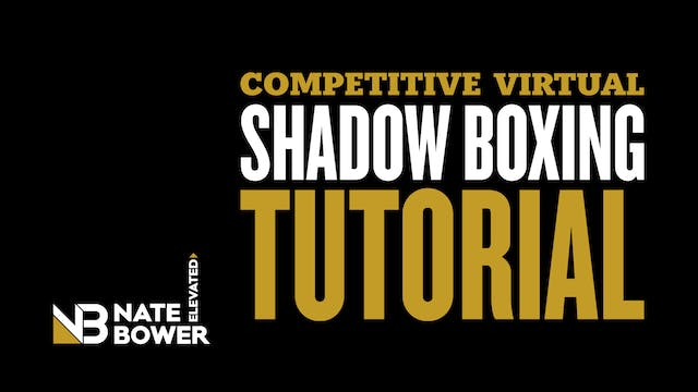 Competitive Virtual Shadow Boxing Tut...