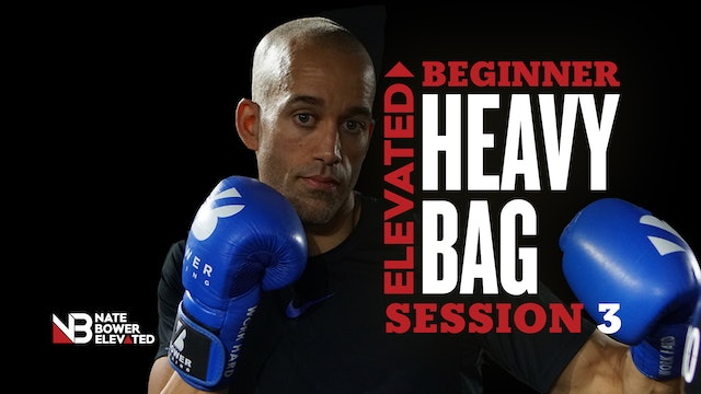 Elevated Beginner Heavy Bag Workout session 3