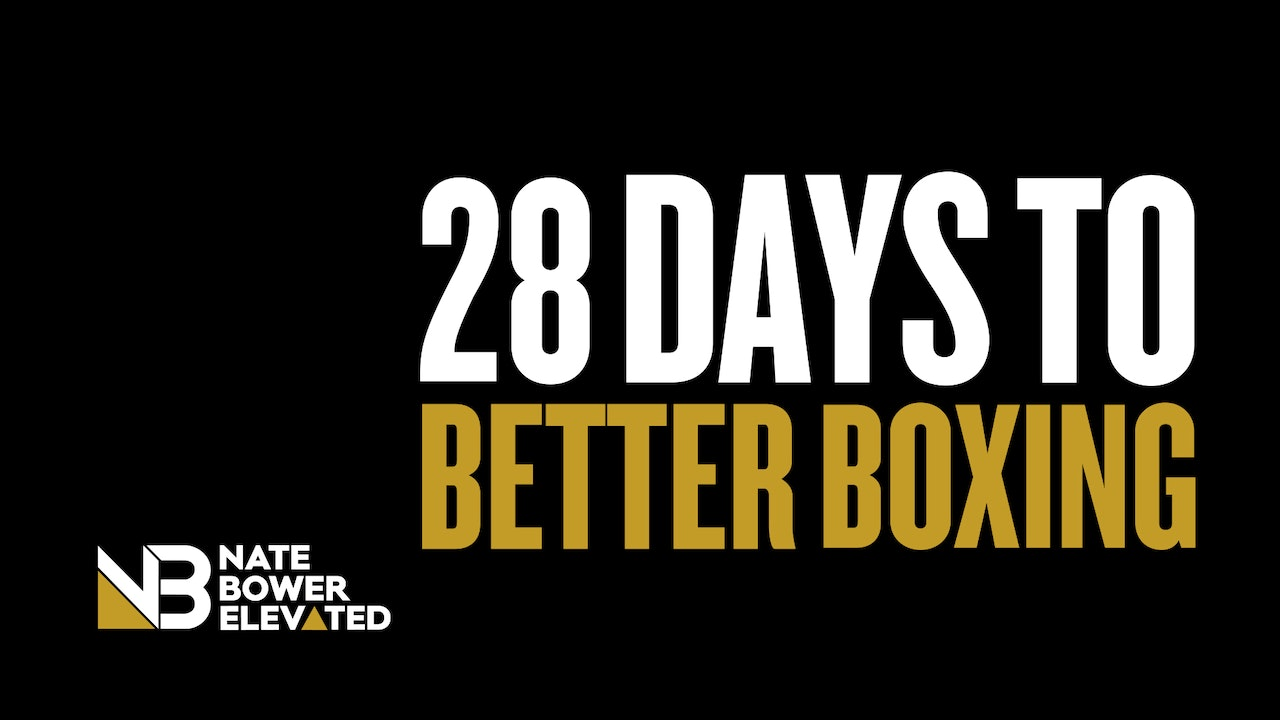 Where to Begin on Nate Bower Elevated-28 Days to Better Boxing