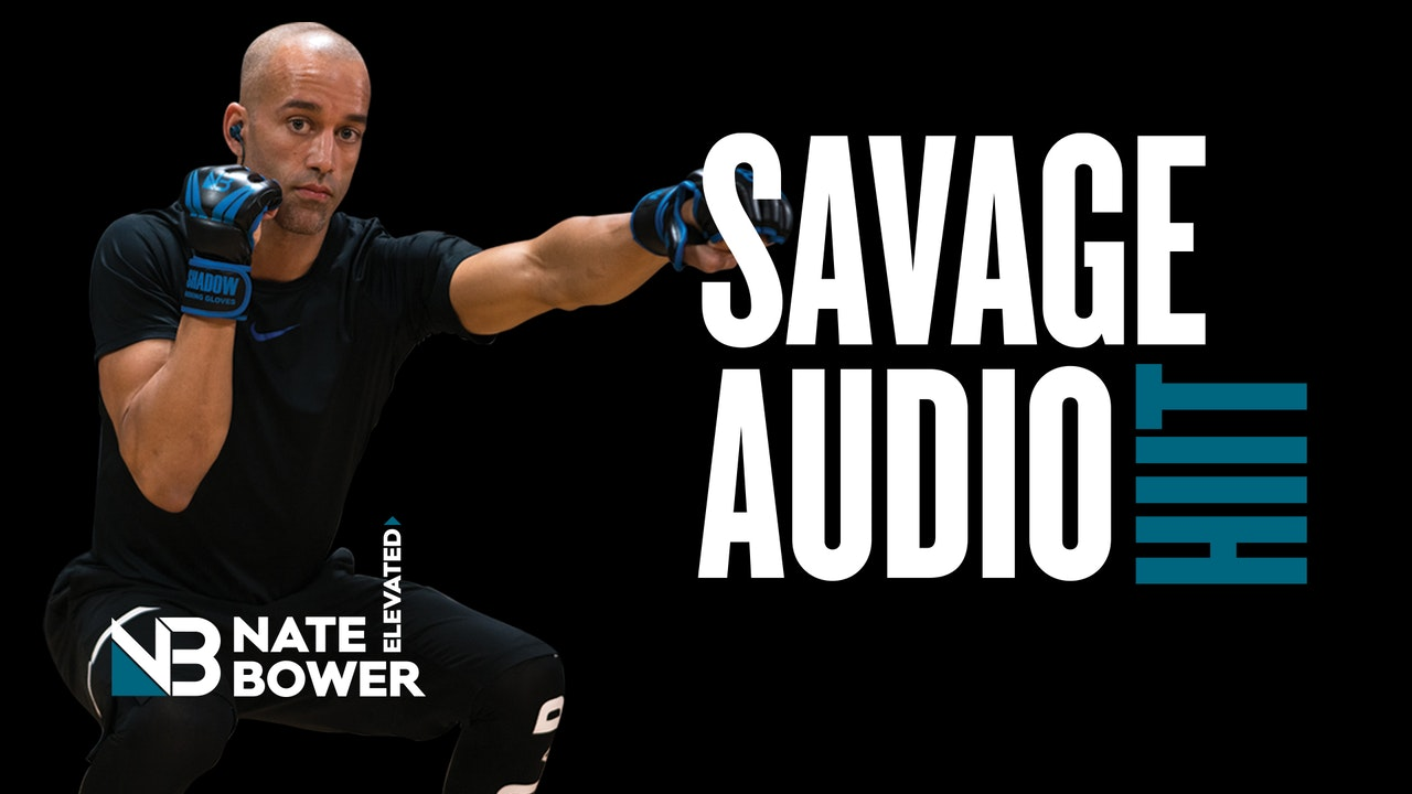 Savage HIIT Audio Workout Reference Videos
