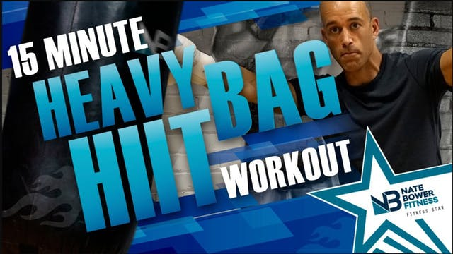 15 Minute Heavy Bag HIIT Workout